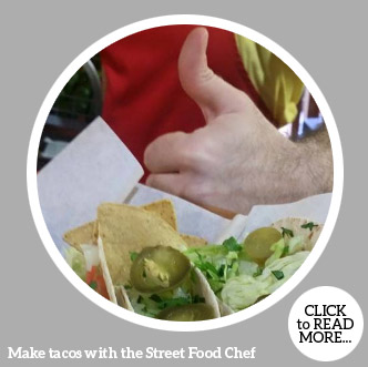 Make tacos with the Street Food Chef