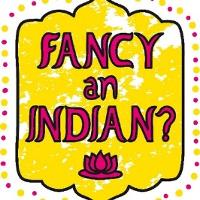 Fancy an Indian